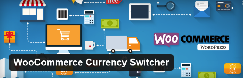 WooCommerce Currency plugin for WordPress e-commerce website